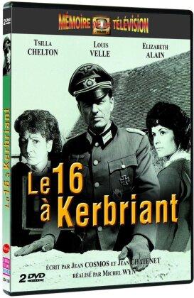 Le 16 à Kerbriant (Mémoire de la Télévision, s/w, 2 DVDs)