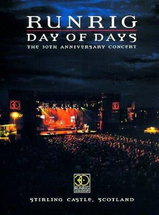 Runrig - Day of Days - The 30th Anniversary Concert