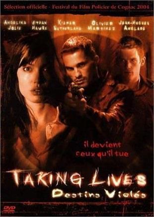 Taking Lives - Destins Violés (2004)