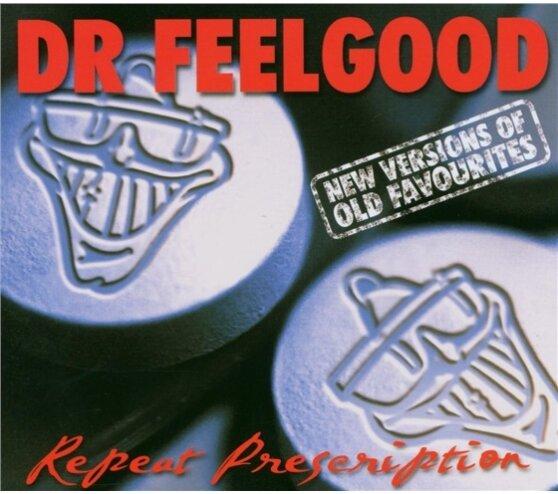 Dr. Feelgood - Repeat Prescription