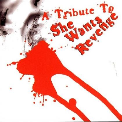 Tribute To She Wants Revenge - Various