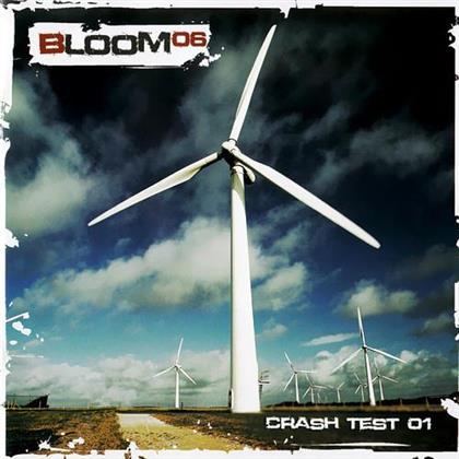 Bloom 06 - Crash Test 01