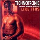 Technotronic - Like This