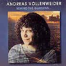 Andreas Vollenweider - Behind The Gardens - +Bonustracks (Remastered)