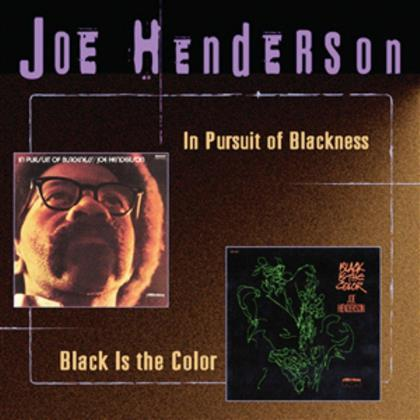 Joe Henderson - In Pursuit Of Blackness/Black Is The... (Remastered)