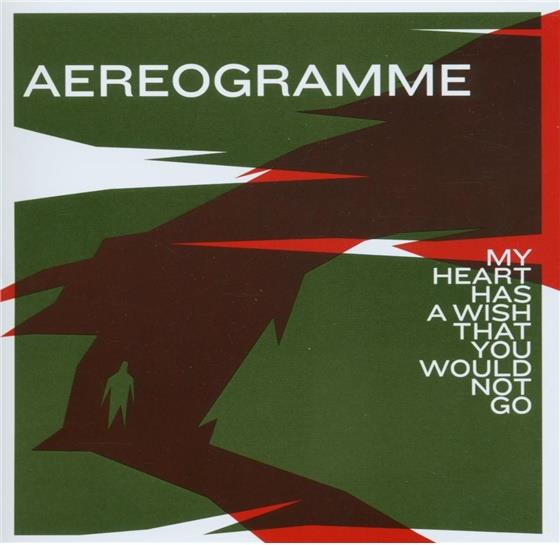Aereogramme - My Heart Has A Wish That