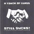 A Touch Of Class - Various - Still Sucks!