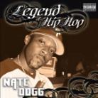 Nate Dogg - Legend Of Hip Hop