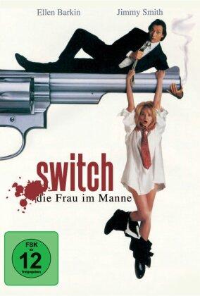 Switch - Die Frau im Manne (1991)