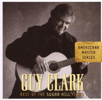 Guy Clark - Best Of The Sugarhill Years