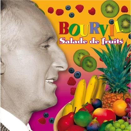 Bourvil - Salade De Fruits