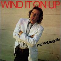 Pat McLaughlin - Wind It Up