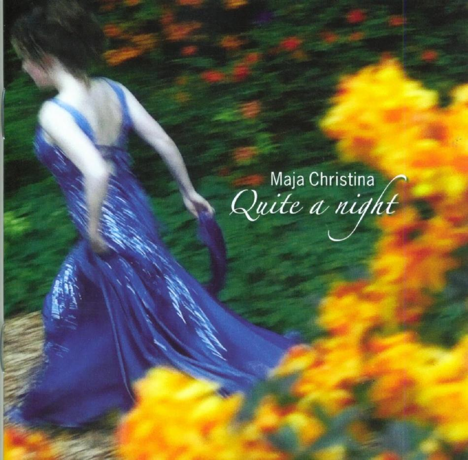 Maja Christina - Quite A Night