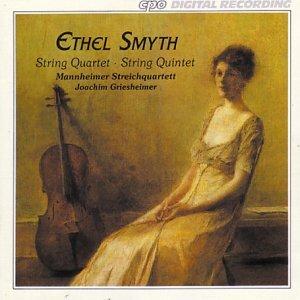 Mannheim Quartett, Griesheimer & Ethel Smyth (1858-1944) - Quartett In E-Moll, Quintett O