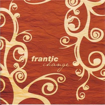 Frantic - Change