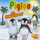 Pigloo - Pinguin-Rap - 2 Track