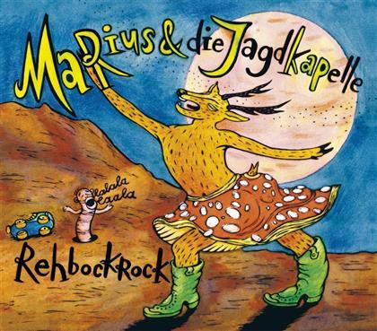 Marius & Die Jagdkapelle - Rehbockrock