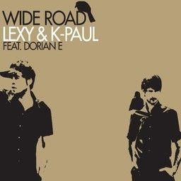 Lexy & K-Paul - Wide Road