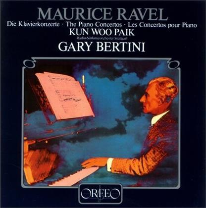 Maurice Ravel (1875-1937), Gary Bertini, Kun-Woo Paik & Radio-Sinfonieorchester Stuttgart - Die Klavierkonzerte