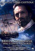 Brave & Commander - Sfida ai confini del Mondo