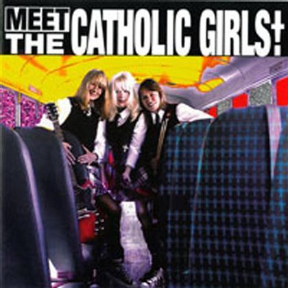 Catholic Girls - Meet The Catholic Girls