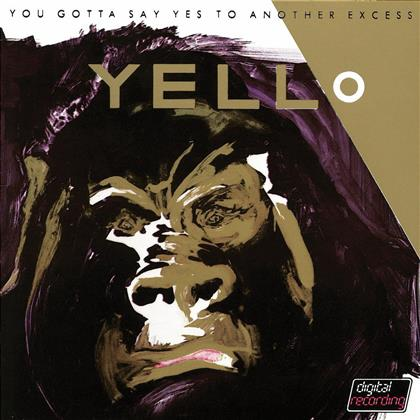 Yello - You Gotta Say Yes To Another Excess (Remastered)
