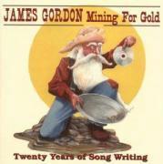James Gordon - Mining For Gold