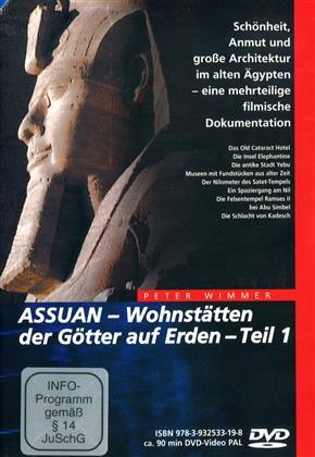 Assuan: Wohnstätten der Götter auf Erden - Teil 1