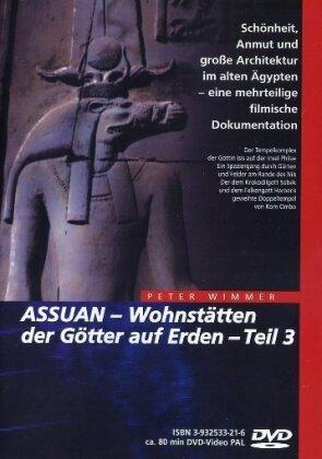 Assuan: Wohnstätten der Götter auf Erden - Teil 3