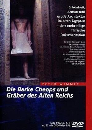 Die Barke Cheops und Gräber des Alten Reichs (Digipack)
