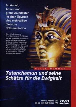 Tutanchamun und seine Schätze für die Ewigkeit