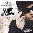 Candy From A Stranger - Nur Es Gedicht