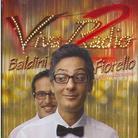 Fiorello & Baldini - Viva Radio 2 - Estate 2007