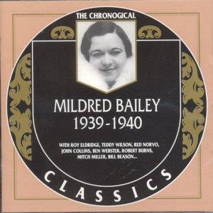 Roy Eldridge & Mildred Bailey - 1939-1940
