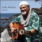 Cyril Pahinui - He'eia