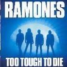 Ramones - Too Tough To Die - Papersleeve & 10 Bonustracks