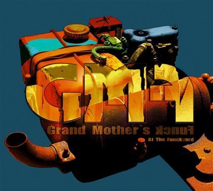 Grand Mother's Funck - Gmf - At The Funckyard