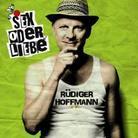 Rüdiger Hoffmann - Sex Oder Liebe