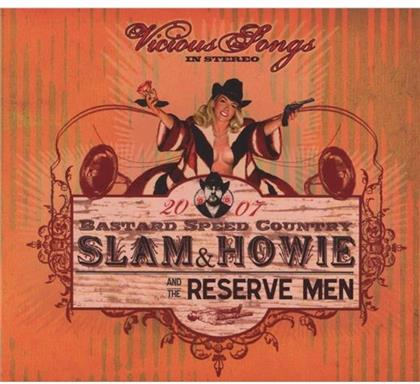 Slam & Howie And The Reserve Men - Vicious Songs