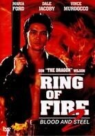 Ring of Fire 2 - Blood and Steel (1993)