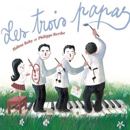 Bohy Helene/Philippe Berthe - Trois Papas