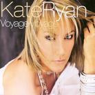 Kate Ryan - Voyage Voyage