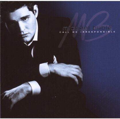Michael Buble - Call Me Irresponsible (Tour Edition, 2 CDs)