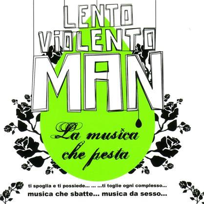 Gigi D'agostino (Lento Violento Man) - La Musica Che Pesta (2 CDs)