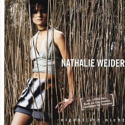 Nathalie Weider - Eigentlich Nicht