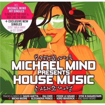 Michael Mind - Presents House Music