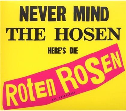 Roten Rosen (Toten Hosen) - Never Mind The Hosen - Re-Release (Remastered)