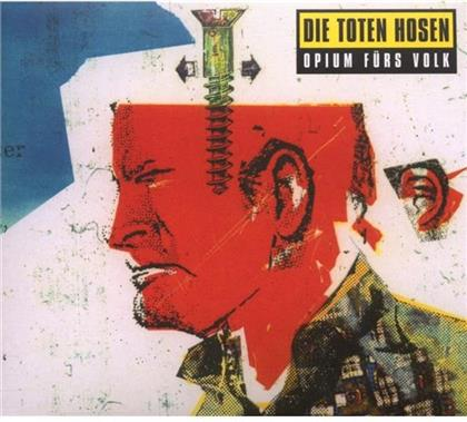 Die Toten Hosen - Opium Fürs Volk - Re-Release (Remastered)