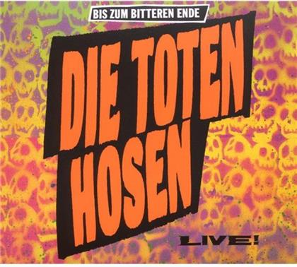 Die Toten Hosen - Bis Zum Bitteren Ende - Live - Re-Release (Remastered)