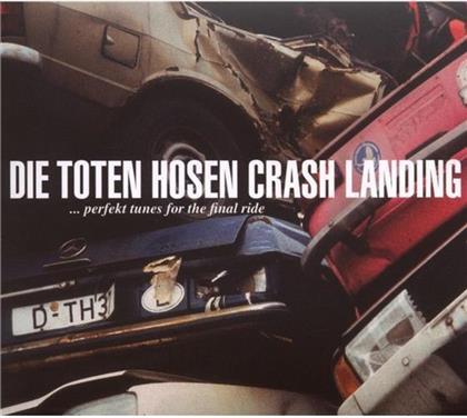 Die Toten Hosen - Crash Landing - Re-Release (Remastered)